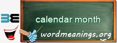 WordMeaning blackboard for calendar month